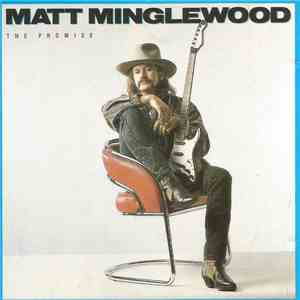 Matt Minglewood - The Promise flac album