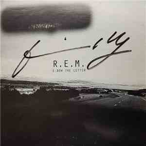 R.E.M. - E-bow The Letter flac album