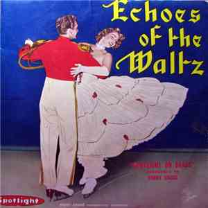 Spotlight On Brass Conducted By Harry Shugg - Echoes Of The Waltz flac album