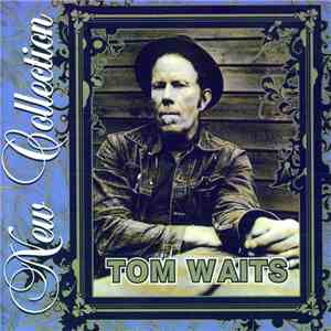Tom Waits - New Collection flac album