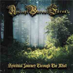 Ancient Boreal Forest - Spiritual Journey Through The Mist flac album