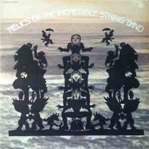 The Incredible String Band - Relics Of The Incredible String Band flac album
