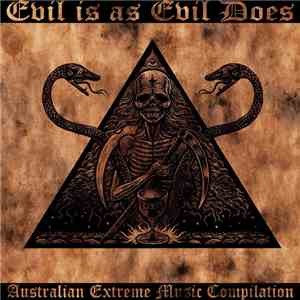 Various - Evil Is As Evil Does flac album