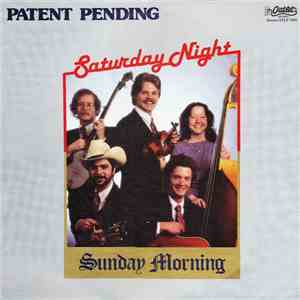Patent Pending  - Saturday Night Sunday Morning flac album