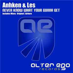 Anhken & Les - Never Know What You're Gonna Get flac album