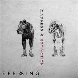 Seeming - Madness & Extinction flac album
