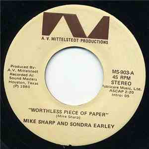 Mike Sharp  And Sondra Earley - Worthless Piece Of Paper flac album