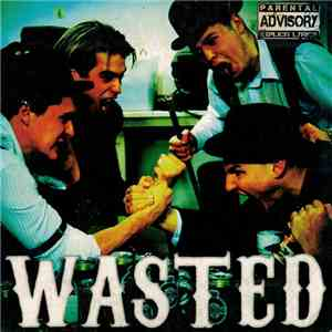 Wasted  - Wasted flac album