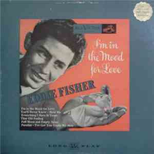 Eddie Fisher With Hugo Winterhalter And His Orchestra - I'm In The Mood For Love flac album