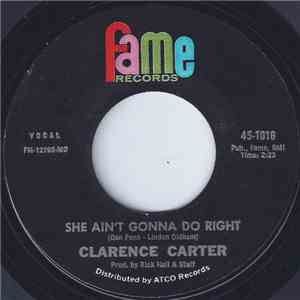 Clarence Carter - She Ain't Gonna Do Right flac album