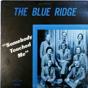 The Blue Ridge - Somebody Touched Me flac album