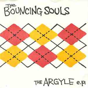 The Bouncing Souls - The Argyle EP flac album