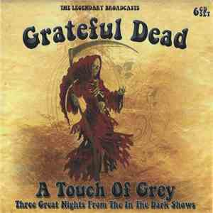 The Grateful Dead - A Touch Of Grey flac album