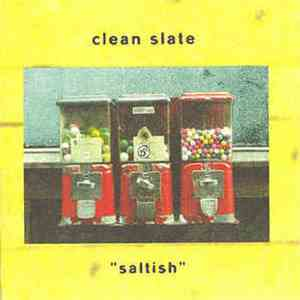 Clean Slate - Saltish flac album