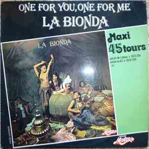 La Bionda - One For You, One For Me flac album