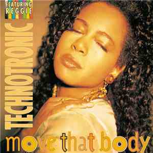 Technotronic Featuring Reggie - Move That Body flac album