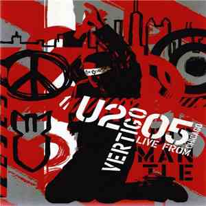 U2 - Vertigo 2005 // U2 Live From Chicago flac album