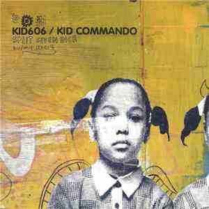 Kid606 / Kid Commando - Split Seven Inch flac album