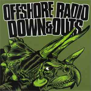 Offshore Radio / Down And Outs - Offshore Radio / Down And Outs flac album