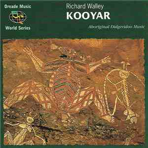 Richard Walley - Kooyar flac album