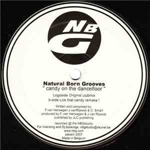Natural Born Grooves - Candy On The Dancefloor flac album