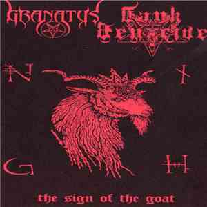 Tank Genocide, Granatus - The Sign Of The Goat flac album