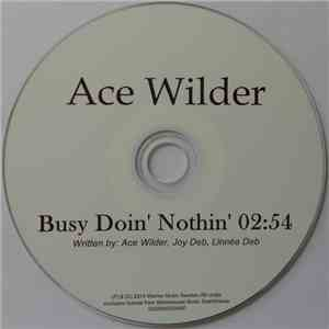 Ace Wilder - Busy Doin' Nothin' flac album