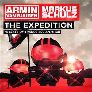 Armin van Buuren & Markus Schulz - The Expedition (A State Of Trance 600 Anthem) flac album