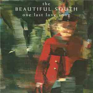 The Beautiful South - One Last Love Song flac album