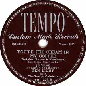 Ben Light With The Tempo Quintette - You're The Cream In My Coffee / Sleepytime Gal flac album
