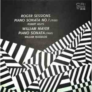 Roger Sessions / William Mayer - Sessions : Piano Sonata No. 1 / Mayer : Piano Sonata flac album