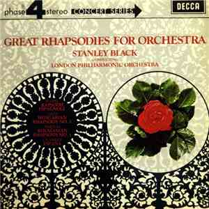 Stanley Black Conducting London Philharmonic Orchestra - Great Rhapsodies For Orchestra flac album