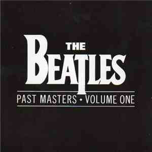 The Beatles - Past Masters Volume One flac album