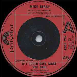 Mike Berry - If I Could Only Make You Care flac album