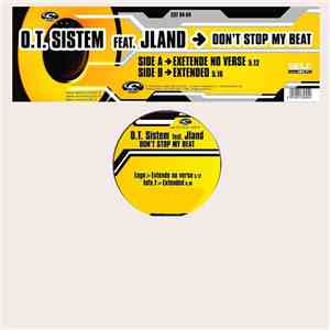 O.T. Sistem Feat. JLand - Don't Stop My Beat flac album