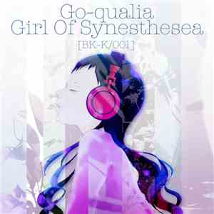 Go-qualia - Girl Of Synesthesea flac album