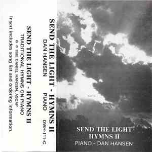 Dan Hansen - Send The Light - Hymns II flac album
