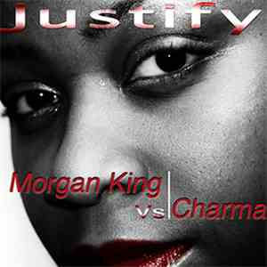 Morgan King Vs Charma  - Justify flac album