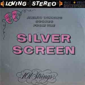 101 Strings - Award Winning Scores From The Silver Screen flac album