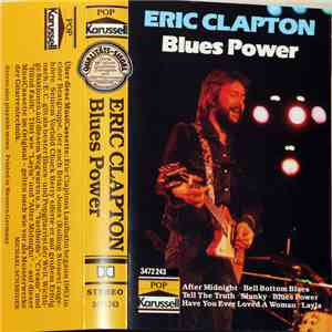 Eric Clapton - Blues Power / After Midnight flac album