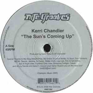 Kerri Chandler - The Sun's Coming Up / So Let The Wind Come (Edit) flac album