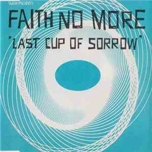 Faith No More - Last Cup Of Sorrow flac album