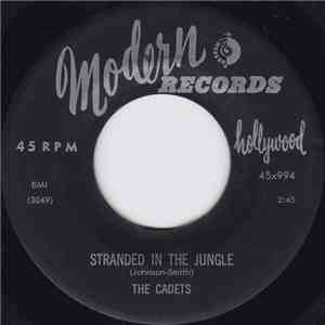 The Cadets - Stranded In The Jungle / I Want You flac album