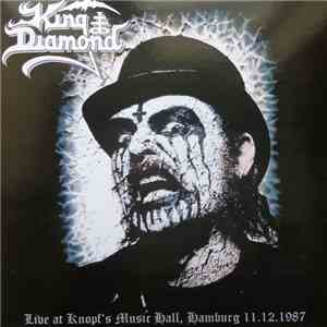 King Diamond - Live At Knopf's Music Hall, Hamburg 11.12.1987 flac album