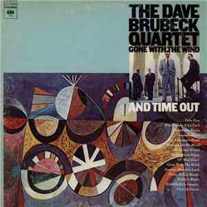 The Dave Brubeck Quartet - Gone With The Wind & Time Out flac album
