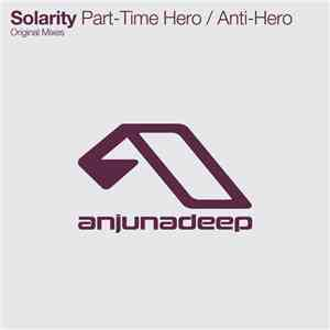 Solarity - Part-Time Hero / Anti-Hero flac album