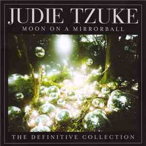 Judie Tzuke - Moon On A Mirrorball: The Definitive Collection flac album